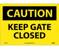 Caution Keep Gate Closed 10X14 Ps Vinyl