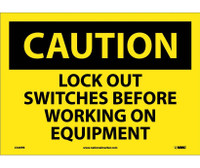 Caution Lock Out Switches Before Working On Equipment 10X14 Ps Vinyl