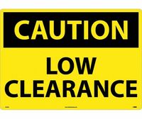 Caution Low Clearance 20X28  .040 Alum