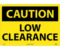 Caution Low Clearance 14X20 Rigid Plastic