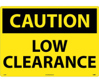 Caution Low Clearance 20X28 Rigid Plastic