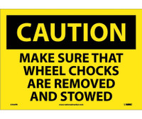 Caution Make Sure That Wheel Chocks Are Removed And Stowed 10X14 Ps Vinyl