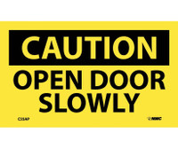Caution Open Door Slowly 3X5 Ps Vinyl 5/Pk