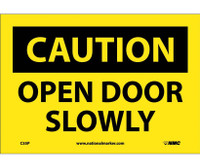 Caution Open Door Slowly 7X10 Ps Vinyl