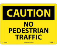 Caution No Pedestrian Traffic 10X14 .040 Alum