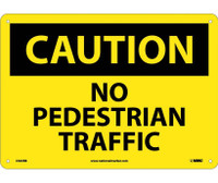 Caution No Pedestrian Traffic 10X14 Rigid Plastic