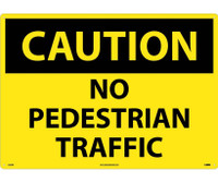 Caution No Pedestrian Traffic 20X28 Rigid Plastic