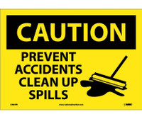 Caution Prevent Accidents Clean Up Spills Graphic 10X14 Ps Vinyl