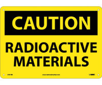 Caution Radioactive Materials 10X14 Rigid Plastic