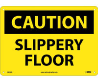 Caution Slippery Floor 10X14 .040 Alum