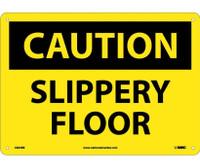 Caution Slippery Floor 10X14 Rigid Plastic