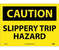 Caution Slippery Trip Hazard 10X14 Ps Vinyl