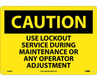 Caution Use Lockout Service During Maintenance Or Any Operator Adjustment 10X14 .040 Alum