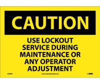 Caution Use Lockout Service During Maintenance Or Any Operator Adjustment 10X14 Ps Vinyl