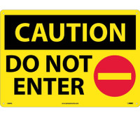 Caution Do Not Enter Graphic 14X20 Rigid Plastic