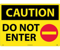 Caution Do Not Enter Graphic  20X28 Rigid Plastic