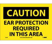 Caution Ear Protection Required In This Area 7X10 Ps Vinyl