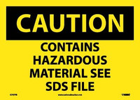 Caution Contains Hazardous Material See Sds File 10X14 Ps Vinyl
