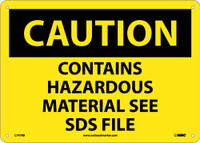 Caution Contains Hazardous Material See Sds File 10X14 Rigid Plastic