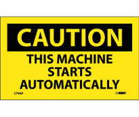 Caution This Machine Starts Automatically 3X5 Ps Vinyl 5/Pk