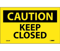 Caution Keep Closed 3X5 Ps Vinyl 5/Pk