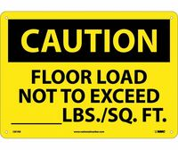 Caution Floor Load Not To Exceed _____Lbs/Sq. Ft 10X14 .040 Alum