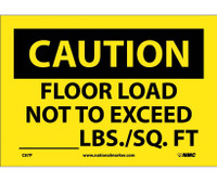 Caution Floor Load Not To Exceed _____Lbs/Sq. Ft 7X10 Ps Vinyl