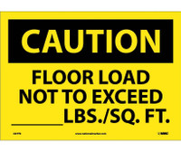 Caution Floor Load Not To Exceed _____Lbs/Sq. Ft 10X14 Ps Vinyl