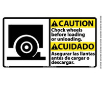 Caution Chock Wheels Before Loading..(Bilingual W/Graphic) 10X18 Ps Vinyl