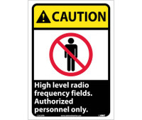 Caution High Level Radio Frequency Fields Authorized Personnel Only 14X10 Ps Vinyl
