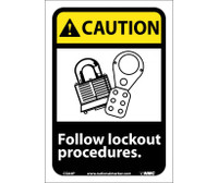 Caution Follow Lock Out Procedures (W/Graphic) 10X7 Ps Vinyl
