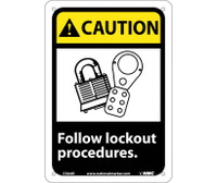 Caution Follow Lock Out Procedures (W/Graphic) 10X7 Rigid Plastic