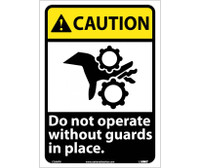 Caution Do Not Operate Without Guards In Place (W/Graphic) 14X10 Ps Vinyl