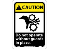 Caution Do Not Operate Without Guards In Place (W/Graphic) 10X7 Rigid Plastic