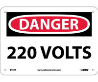 Danger 220 Volts 7X10 Rigid Plastic