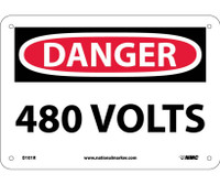 Danger 480 Volts 7X10 Rigid Plastic