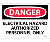 Danger Electrical Hazard Authorized Personnel Only 10X14 .040 Alum