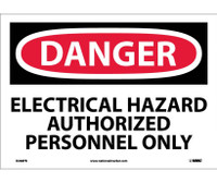 Danger Electrical Hazard Authorized Personnel Only 10X14 Ps Vinyl