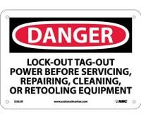 Danger Lockout Tagout Power Before Servicing. . . 7X10 Rigid Plastic