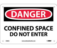 Danger Confined Space Do Not Enter 7X10 .040 Alum