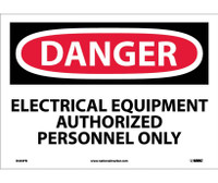 Danger Electrical Equipment Authorized Personnel. . . 10X14 Ps Vinyl