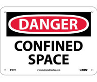 Danger Confined Space 7X10 .040 Alum