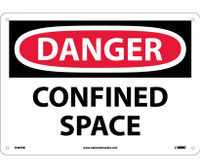 Danger Confined Space 10X14 Rigid Plastic