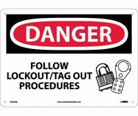 Danger Follow Lockout Tag Out Procedures Graphic 10X14 .040 Alum