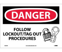 Danger Follow Lockout Tag Out Procedures Graphic 10X14 Ps Vinyl