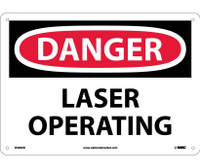 Danger Laser Operating 10X14 .040 Alum