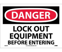 Danger Lock Out Equipment Before Entering 10X14 Ps Vinyl