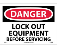 Danger Lock Out Equipment Before Servicing 10X14 Ps Vinyl