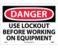 Danger Use Lockout Before Working On Equipment 10X14 Ps Vinyl