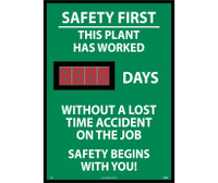 Digital Scoreboard Safety First This Plant Has Worked Xxx Days Without A Lost Time Accident On The Job Safety Begins With You! 28X20 .085 Styrene